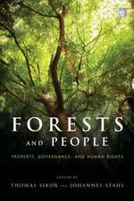 """Forests and People:  """"Property, Governance, and Human Rights"""""""