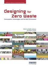 Designing for Zero Waste:  Consumption, Technologies and the Built Environment