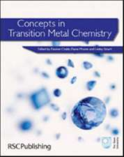 Concepts in Transition Metal Chemistry:  Rsc