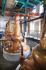 The Science and Commerce of Whisky