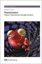 Nanoscience, Volume 1:  Nanostructures Through Chemistry