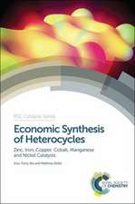 Economic Synthesis of Heterocycles:  Zinc, Iron, Copper, Cobalt, Manganese and Nickel Catalysts