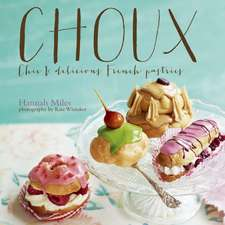 Choux: Chic and delicious French pastries