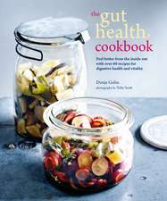The Gut Health Cookbook
