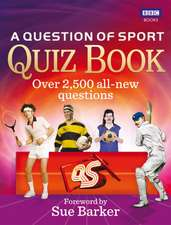 A Question of Sport Quiz Book:  The Making of the World's Most Famous Vet