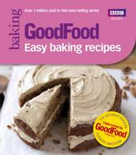 GoodFood:  Easy Baking Recipes