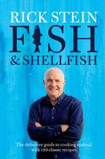 Fish & Shellfish:  The Definitive Guide to Cooking Seafood with 120 Classic Recipes