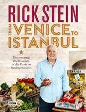 Rick Stein:  Discovering the Flavours of the Eastern Mediterranean