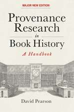 Provenance Research in Book History – A Handbook
