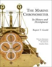 Marine Chronometer Its History and Developments
