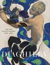 Diaghilev and the Ballets Russes 1909-1929:  Pleasure & Pain