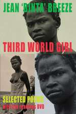 Third World Girl [With DVD]:  Poetry and Musical Form