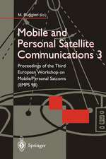 Mobile and Personal Satellite Communications 3: Proceedings of the Third European Workshop on Mobile/Personal Satcoms (EMPS 98)
