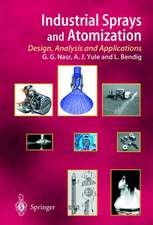 Industrial Sprays and Atomization: Design, Analysis and Applications