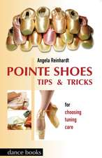 Pointe Shoes - Tips and Tricks