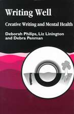 Writing Well:  Creative Writing and Mental Health