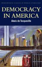 Democracy in America {Abridged}:  With an Introduction and Bibliography