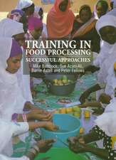 Training in Food Processing: Successful Approaches