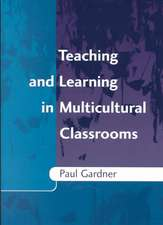 Teaching and Learning in Multicultural Classroom