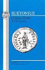 Suetonius: Galba, Otho, Vitellius