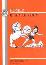 Homer: Iliad XIII-XXIV