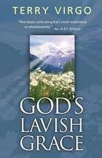 God's Lavish Grace