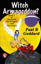 Witch Armageddon? (Book 2)