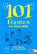Mosley, J: 101 Games for Social Skills