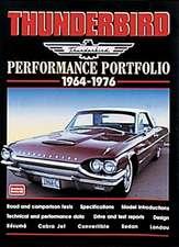 Thunderbird 1964-1976 Performance Portfolio:  Performance Portfolio 1947-1962