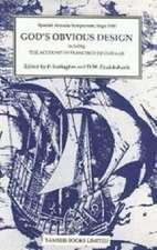 God`s Obvious Design – Spanish Armada Symposium, Sligo, 1988 including `The Account of Francisco de Cuéllar`