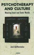 Psychotherapy and Culture: Weaving Inner and Outer Worlds