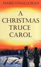 A Christmas Truce Carol