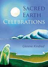 Sacred Earth Celebrations, 2nd Edition:  Getting the Best from Your Woodburning Stove