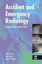 Harvey, C: Accident and Emergency Radiology