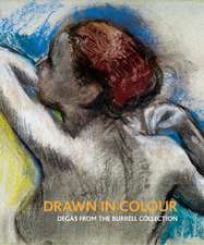 Drawn in Colour: Degas from the Burrell Collection