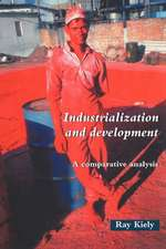 Industrialization and Development:  An Introduction