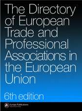 The Directory of Trade and Professional Associations in the European Union