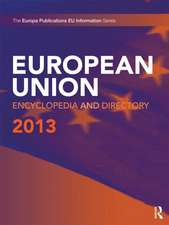 European Union Encyclopedia and Directory 2013