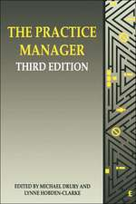 The Practice Manager, Third Edition