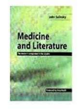 Medicine and Literature:  The Doctor's Companion to the Classics