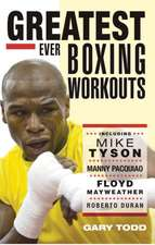 Greatest Ever Boxing Workouts:  The True Stories Behind Every VC Winner Since World War II