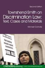 Townshend-Smith on Discrimination Law:  Text, Cases and Materials