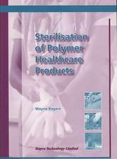 Sterilisation of Polymer Healthcare Products