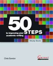 50 Steps to Improving Your Academic Writing Study Book