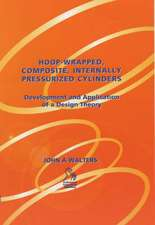 Hoop–Wrapped, Composite, Internally Pressurized Cylinders: Development and Application of a Design Theory