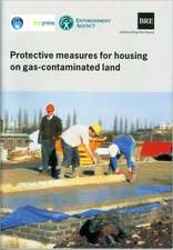 Protective Measures for Housing on Gas-Contaminated Land:  (Br 414)