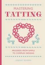 Mastering Tatting
