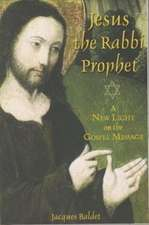 Jesus The Rabbi Prophet