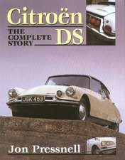 Citroen DS:  The Complete Story