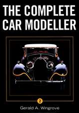 The Complete Car Modeller:  A Practical Guide